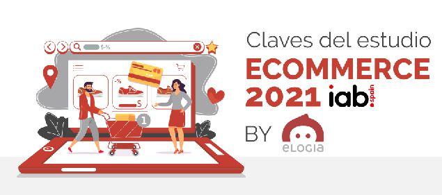 Infografía Claves Estudio eCommerce 2021